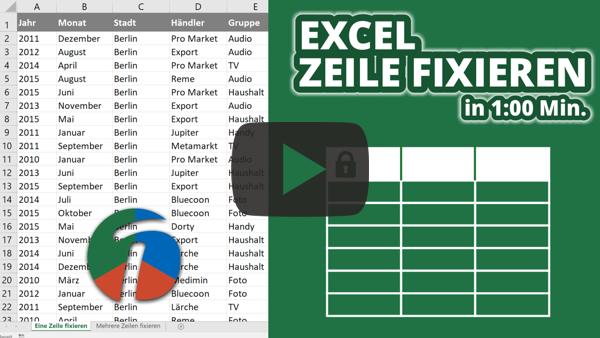 Excel Zeile fixieren bzw. einfrieren - Eine oder mehrere Zeilen